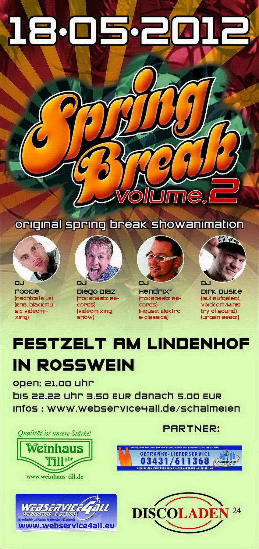 SPRING BREAK 18.05.2012